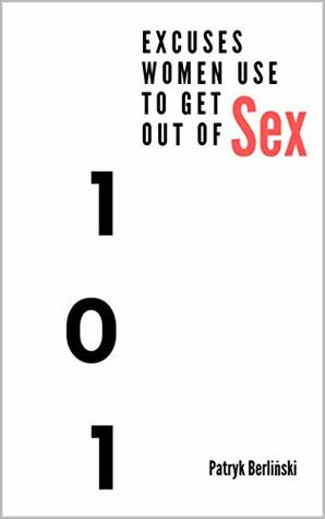 Excuses to have sex