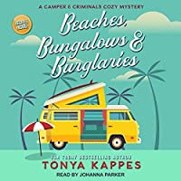 Beaches, Bungalows, and Burglaries (A Camper & Criminals Cozy #1)