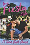 Love Fiesta Style: 17 Texas Short Stories