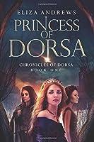 Princess of Dorsa (The Chronicles of Dorsa)