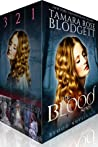 The Blood Series (Blood, #1-3)