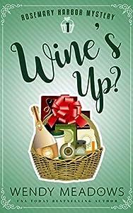 Wine's Up? (Rosemary Harbor #1)
