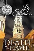 Death on the Tower (A Higgins & Hawke Mystery #2)