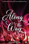 Along the Way by Shreesha Khare