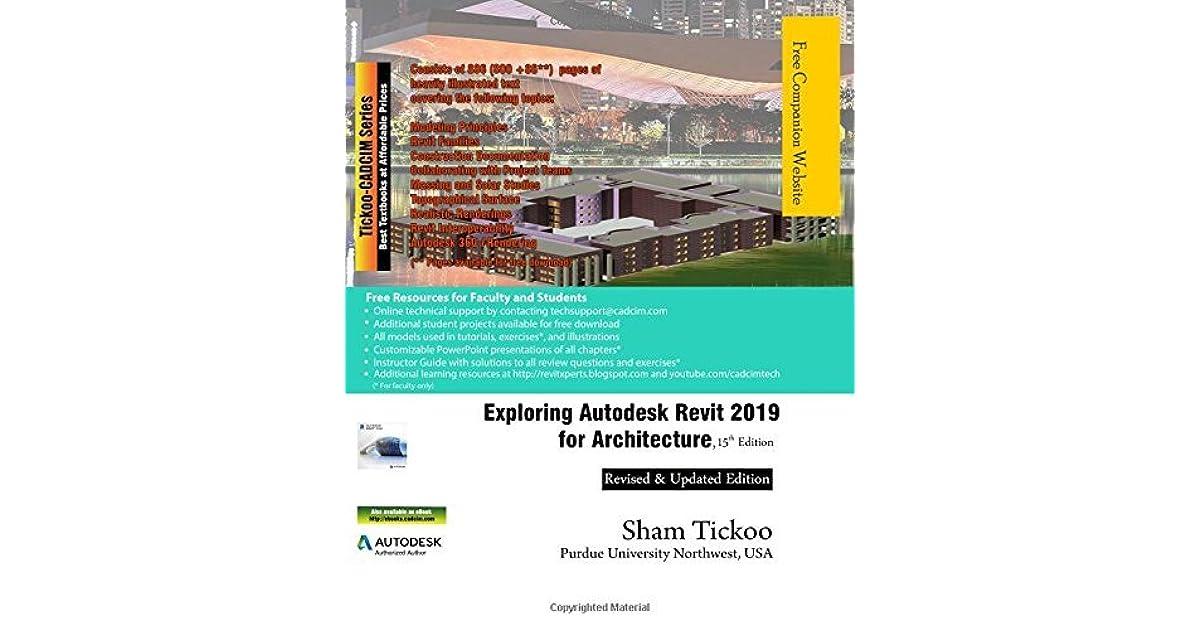 Exploring Autodesk Revit 2019 for Architecture, 15th Edition