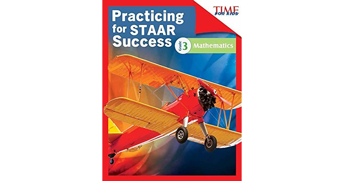 TIME FOR KIDS® Practicing for STAAR Success: Mathematics