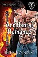Accidental Romance: Silverblade Book 2