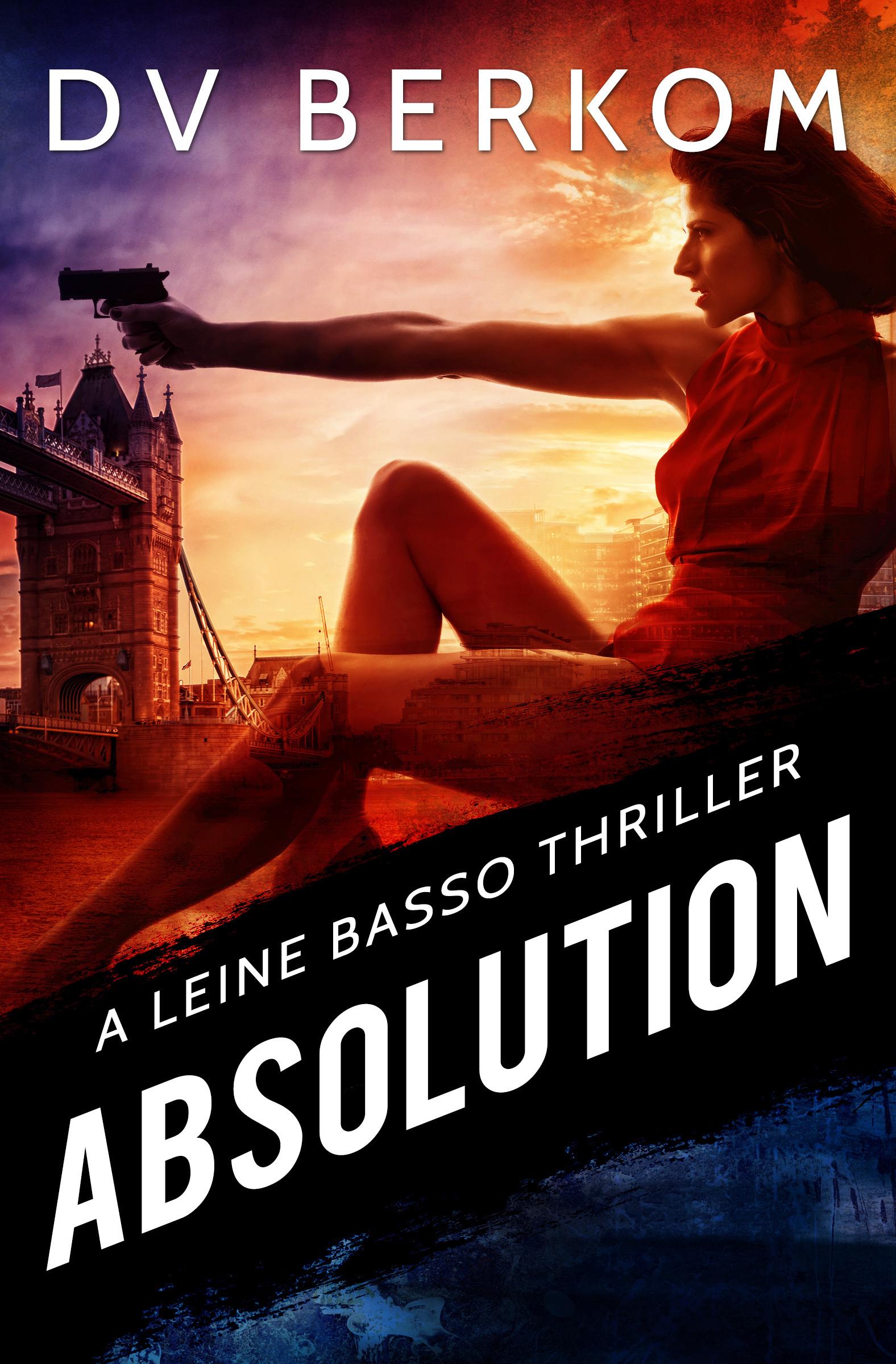 Absolution: Leine Basso Thriller #8
