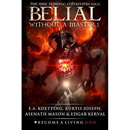 BELIAL: Without a Master by E A  Koetting