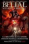 BELIAL: Without a Master (The Nine Demonic Gatekeepers Saga Book 1)
