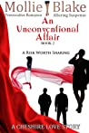 An Unconventional Affair ~ Book 2 ~ A Risk Worth Sharing