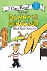 Danny and the Dinosaur Mind Their Manners
