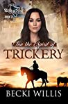 Inn the Spirit of Trickery (Spirits of Texas Cozy Mysteries Book 2)
