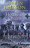 House of Chains (Malazan Book of the Fallen, #4) pdf book review