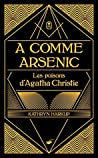 A comme Arsenic (Grands Formats)