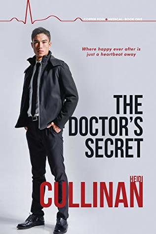 The Doctor's Secret (Copper Point Medical, #1)