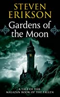 Gardens of the Moon (Malazan Book of the Fallen, #1)