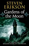 Gardens of the Moon (Malazan Book of the Fallen, #1) by Steven Erikson