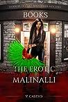 The Erotic Modern Life of Malinalli The Vampire (Book 1)