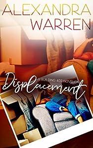 Displacement: A Building 402 Novella