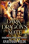 Dark Dragon's Mate (Darkwing Dragons Book 1)