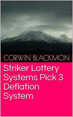 Striker Lottery Systems Pick 3 Deflation System by Corwin