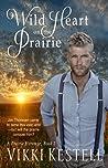 Wild Heart on the Prairie (A Prairie Heritage #2)