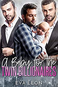 A Baby for the Twin Billionaires (Big City Love, #2)