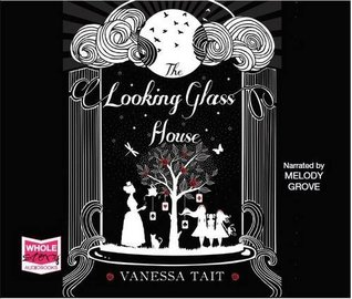 The Looking Glass House (Unabridged Audiobook)
