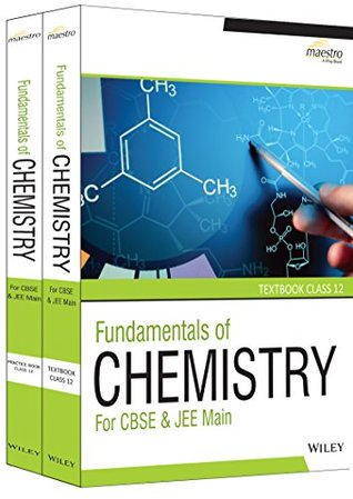 Wiley's Fundamentals of Chemistry for CBSE & JEE Main, Textbook