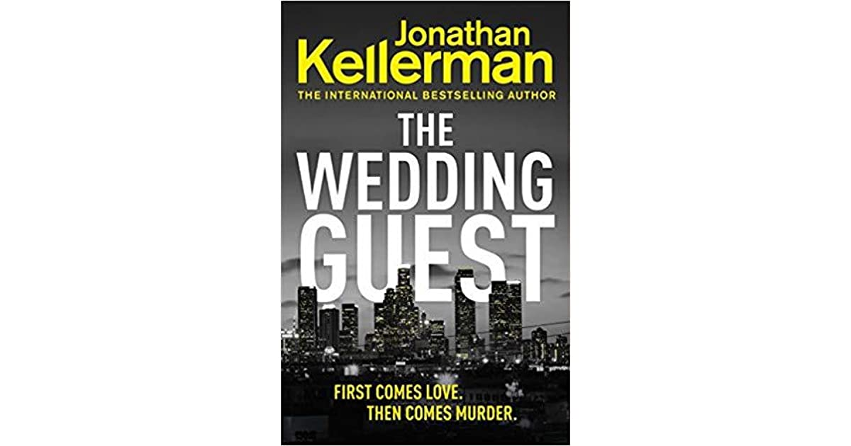 The Wedding Guest (Alex Delaware, #34) by Jonathan Kellerman