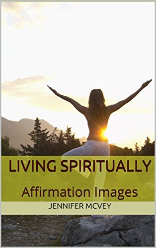 Living Spiritually: Affirmation Images