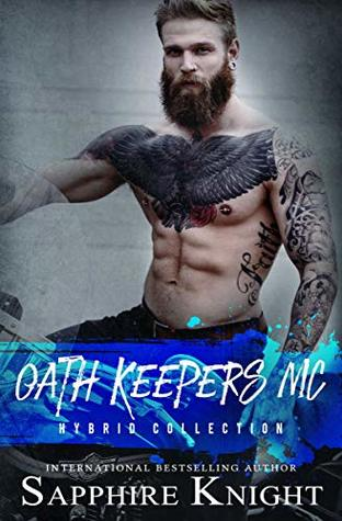 Oath Keepers MC: Hybrid Collection
