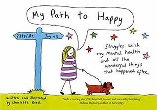 My Path to Happy by Charlotte Reed
