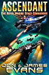 Ascendant (The Royal Marine Space Commandos #3)