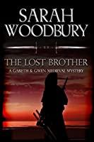 The Lost Brother (Gareth & Gwen Medieval Mysteries)