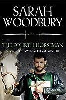 The Fourth Horseman (Gareth & Gwen Medieval Mysteries)