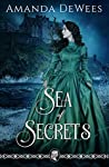 Sea of Secrets by Amanda DeWees
