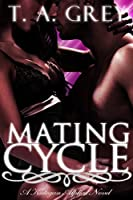 Mating Cycle (The Kategan Alphas, #1)