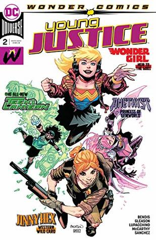 Young Justice (2019-) #2 by Brian Michael Bendis
