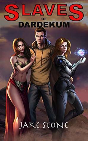 Slaves of Dardekum (The Lightbringer, Book 1) - Jake Stone