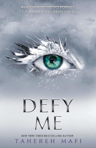 Defy Me (Shatter Me, #5)