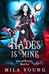 Hades Is Mine (Gods and Monsters #4)