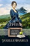 Zara's Zephyr (The Alphabet Mail-Order Brides Book 25)