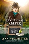 Katriona's Keeper (The Alphabet Mail-Order Brides #11)