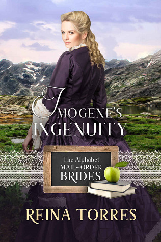 Imogene's Ingenuity (The Alphabet Mail-Order Brides, #9)