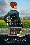 Fae's Fantasy (The Alphabet Mail-Order Brides, #6)
