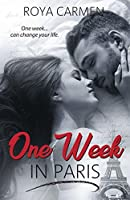 One Week in Paris (One Week Series, #3)