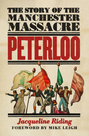 Peterloo by Jacqueline Riding