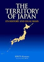 The Territory of Japan (JAPAN LIBRARY Book 28)